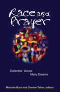 Race and Prayer: Collected Voices, Many Dreams