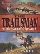 Trailsman 202: The Stallion Search