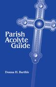 Parish Acolyte Guide