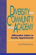 Diversity and Community in the Academy: Affirmative Action in Faculty Appointments