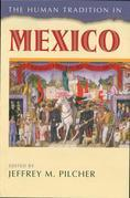 The Human Tradition in Mexico