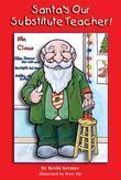 Santa's Our Substitute Teacher