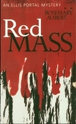 Red Mass: An Ellis Portal Mystery