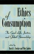 Ethics of Consumption: The Good Life, Justice, and Global Stewardship