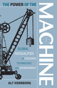 The Power of the Machine: Global Inequalities of Economy, Technology, and Environment