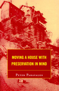 Moving a House with Preservation in Mind