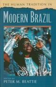 The Human Tradition in Modern Brazil