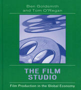 The Film Studio: Film Production in the Global Economy