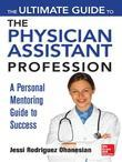 Ultimate Guide to Being a Physician Assistant (eBook)