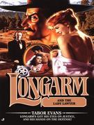 Longarm #281: Longarm and the Lady Laywer
