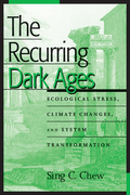 The Recurring Dark Ages: Ecological Stress, Climate Changes, and System Transformation