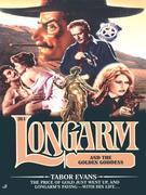 Longarm 261: Longarm and the Golden Goddess