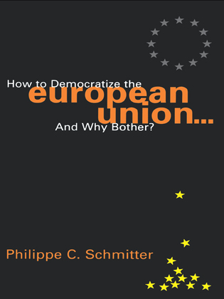 How to Democratize the European Union...and Why Bother?