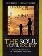 The Soul of Civil Society: Voluntary Associations and the Public Value of Moral Habits