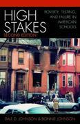 High Stakes: Poverty, Testing, and Failure in American Schools