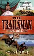 Trailsman 214: Texas Hellion: Texas Hellion