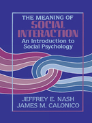The Meaning of Social Interaction: An Introduction to Social Psychology