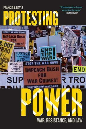 Protesting Power: War, Resistance, and Law