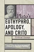 Plato's Euthyphro, Apology, and Crito: Critical Essays