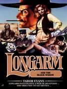 Longarm 259: Longarm and the Black Widow