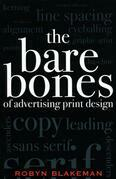 The Bare Bones of Advertising Print Design
