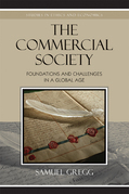 The Commercial Society: Foundations and Challenges in a Global Age