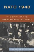 NATO 1948: The Birth of the Transatlantic Alliance