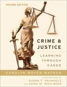 Crime and Justice: Learning through Cases