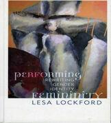 Performing Femininity: Rewriting Gender Identity