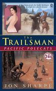 The Trailsman #244: Pacific Polecats