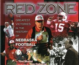 Red Zone: The Greatest Victories in the History of Nebraska Football