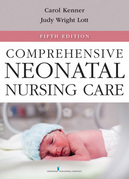 Comprehensive Neonatal Nursing Care, Fifth Edition: 5th Edition