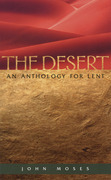 The Desert: An Anthology for Lent