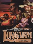 Longarm 244: Longarm and the Devil's Sister: Longarm and the Devil's Sister