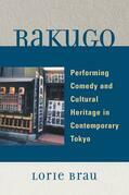 Rakugo: Performing Comedy and Cultural Heritage in Contemporary Tokyo