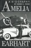 Amelia Earhart: A Biography