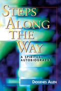 Steps Along the Way: A Spiritual Autobiography