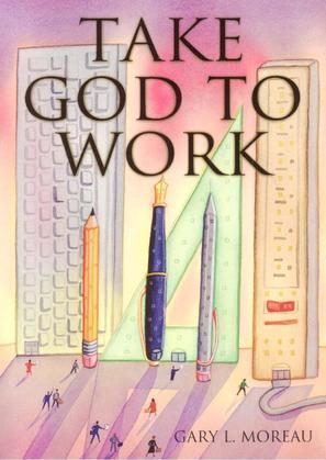 Take God to Work