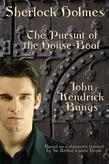 Sherlock Holmes: Pursuit of the House-Boat