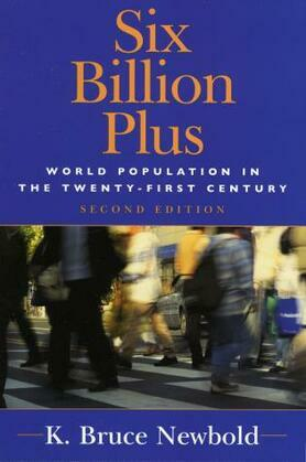 Six Billion Plus: World Population in the Twenty-first Century
