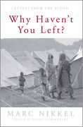 Why Haven't You Left?: Letters from the Sudan