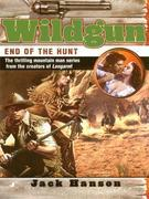 Wildgun 06: End of the Hunt