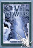 The Veil Weavers: Veil of Magic Book 3