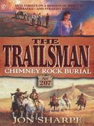 Trailsman 207: Chimney Rock Burial: Chimney Rock Burial