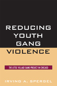 Reducing Youth Gang Violence: The Little Village Gang Project in Chicago