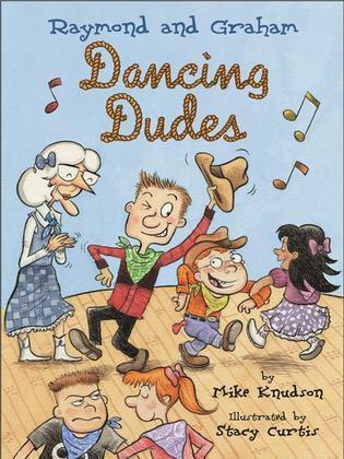 Raymond and Graham: Dancing Dudes