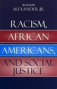 Racism, African Americans, and Social Justice