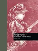 Rediscoveries in Children's Literature