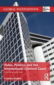 Rules, Politics, and the International Criminal Court: Committing to the Court
