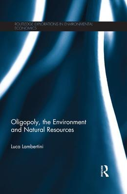 Oligopoly, the Environment and Natural Resources
